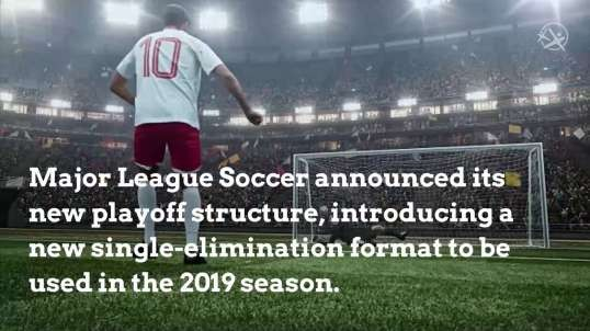 New MLS Playoff Format for 2019